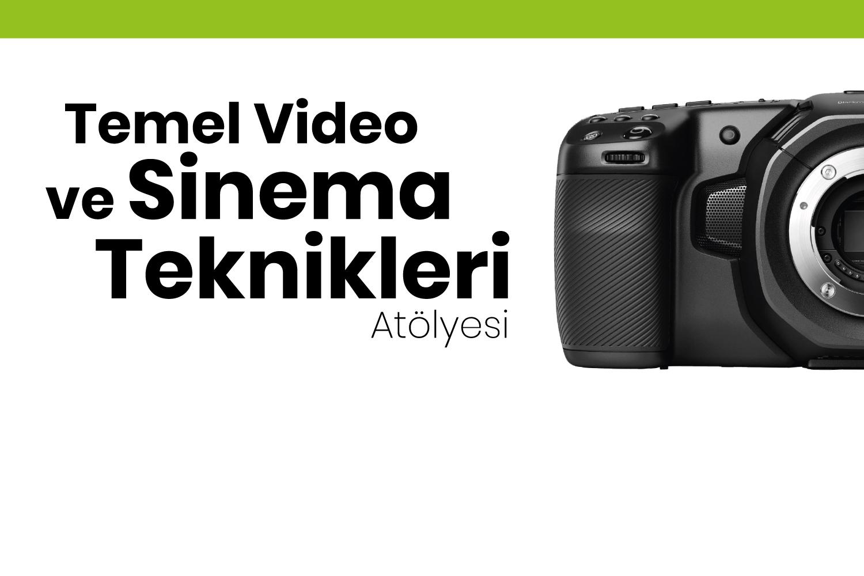 Temel Video ve Sinema Teknikleri